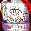 KILL THE DANDIES a RITCHIE SUCCESS